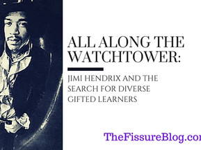 All Along the Watchtower: Jimi Hendrix and the Search for Diverse Gifted Learners