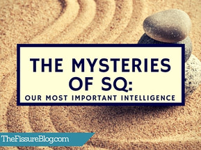 The Mysteries of SQ: Our Most Important Intelligence