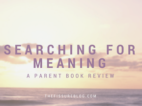 Searching for Meaning: A Parent Book Review
