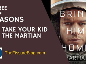 3 Reasons to Take Your Kid to The Martian