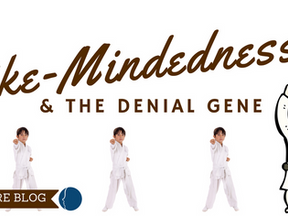 Like-Mindedness and the Denial Gene