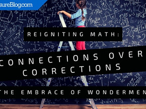 Reigniting Math: Connections Over Corrections and the Embrace of Wonderment