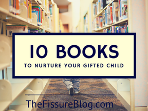 10 Books to Nurture Your Gifted Child
