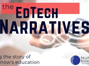 The EdTech Narratives