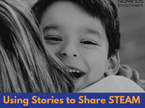 Using Stories to Share STEAM: Transcending Barriers with our Hands-On Enrichment