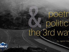 Poetry, Politics, and the 3rd Way