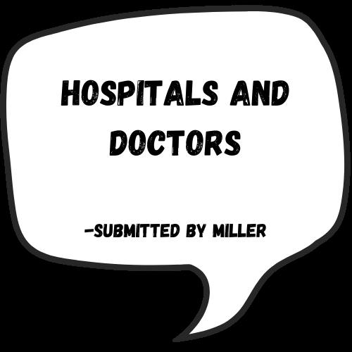 Hospitals and Doctors