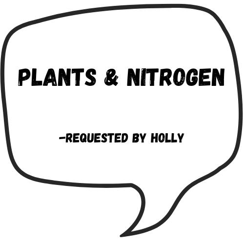 Plants & Nitrogen