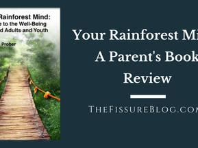 Your Rainforest Mind: A Parent's Book Review