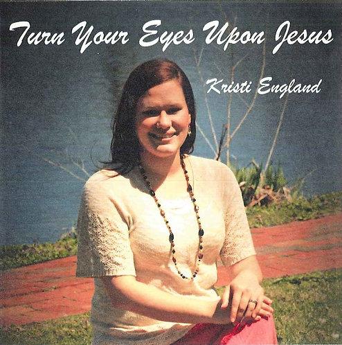 Turn Your Eyes Upon Jesus CD