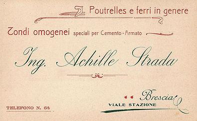 Il primo, storico biglietto da visita aziendale dell'Ing. Achille Strada, fondatore dell'azienda