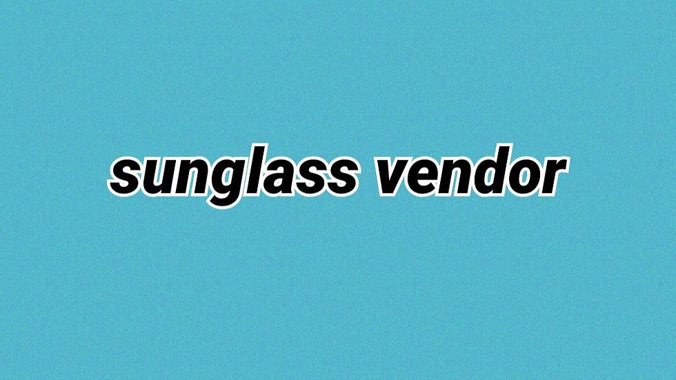Sunglass vendor
