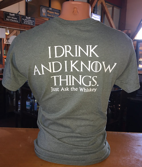 I Drink and I Know Things Tee