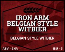 Iron Arm Belgian Style Witbier