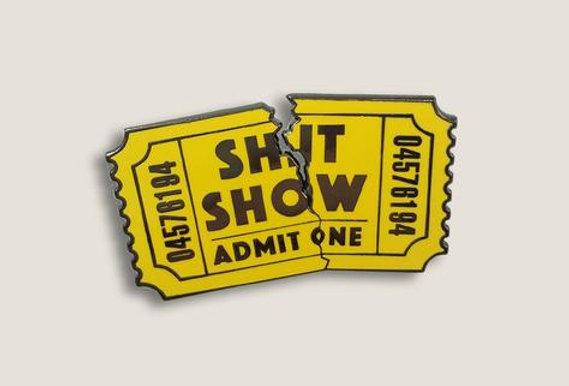Shit Show Enamel Pin