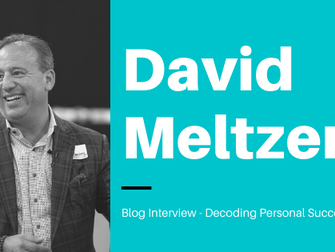 Blog Interview with David Meltzer: Decoding 5 Key Takeaways to Personal Success