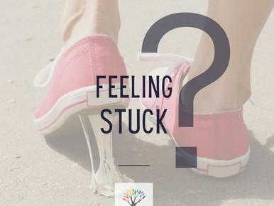 When You're Feeling Stuck.