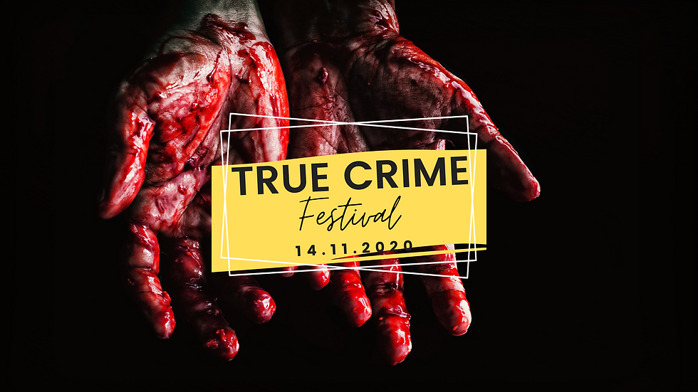 True Crime Festival, Full Day   14.11.2020