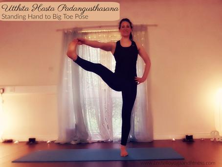 Find Balance and Steadiness in Utthita Hasta Padangusthasana - Standing Hand to Big Toe Pose