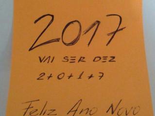 2017 Vai ser dez - Feliz ano novo!