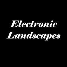 electronic landscpaes.jpg