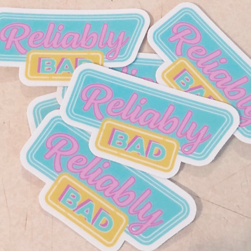 Reliably Bad Sticker Pack