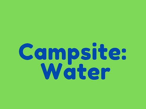 Campsite: Water