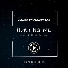House of Mandalas - Hurting Me