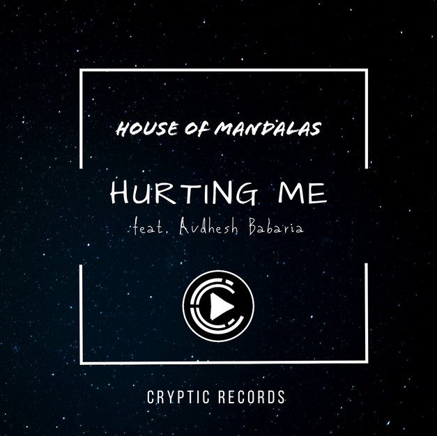 House of Mandalas - Hurting Me
