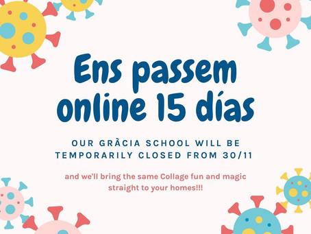 See you online! Ens veiem online!