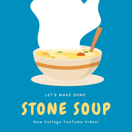 Let's make some Stone Soup - new YouTube video