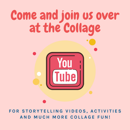 Come and join us on the Collage YouTube channel