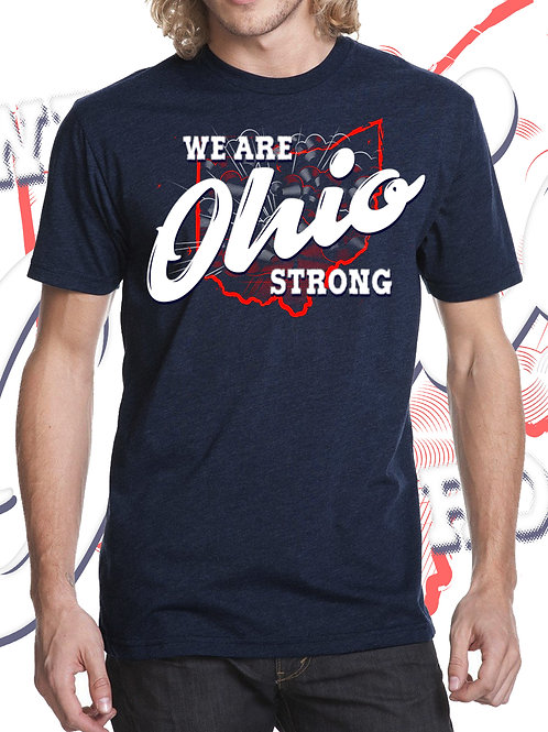 WE ARE OHIO STRONG T Shirt