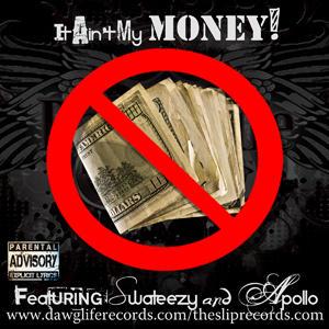 (Profile) 10 It Ain't My Money Song Promo 2.jpg