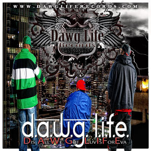 Dawg Life Records promo 4.jpg