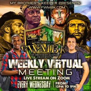 MBK Weekly Virtual Meeting.jpg