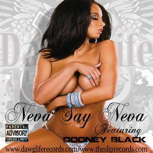 8 Neva Say Neva Song Promo 2.jpg