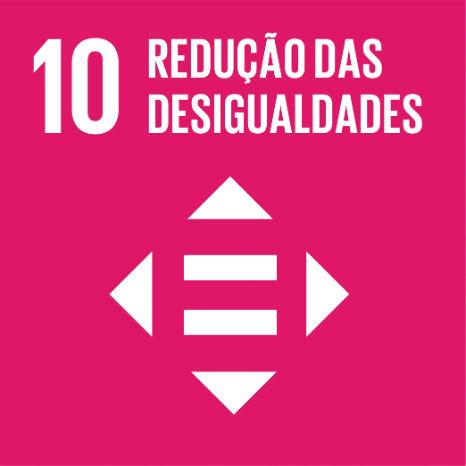 Objetivo 10 – ODS10 – Redução das desigualdades - É conosco