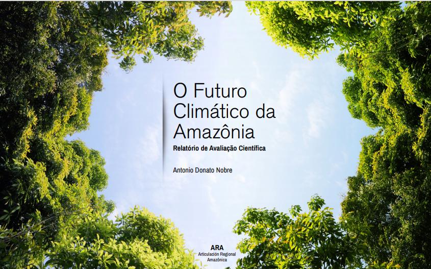 Futuro climático da Amazônia - INPE - Portal É conosco