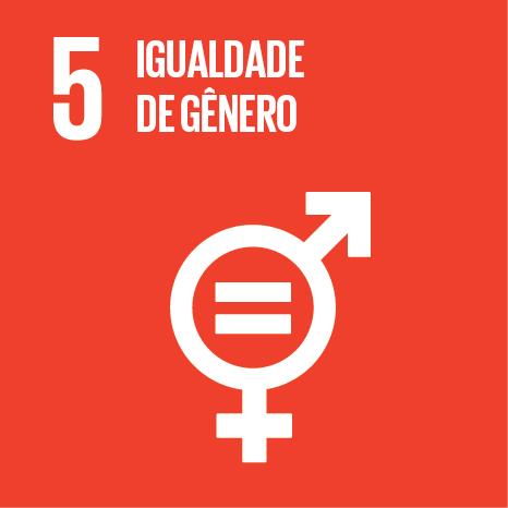 Objetivo 5 – ODS5 – Igualdade de gênero - É conosco