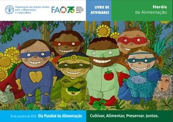 Livro de Atividades - Heróis da Alimentação FAO - Portal É conosco