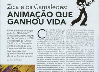 Zica e os Camaleões: Animação que ganhou vida