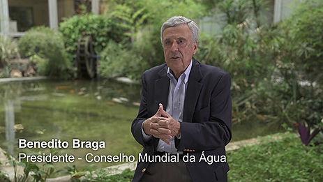 BENEDITO BRAGA - O AUMENTO DA SEGURANÇA HÍDRICA É FUNDAMENTAL