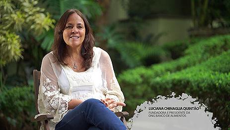 LUCIANA QUINTÃO – NOSSA MISSÃO É MUDAR A CULTURA DO DESPERDÍCIO DE ALIMENTO