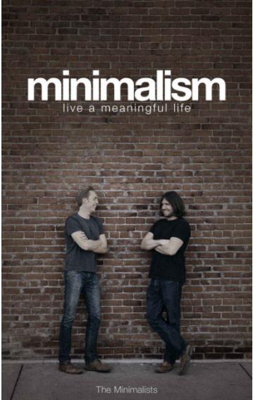 Livro Minimalist - Minimalism: Live a Meaningful Life (2011) - É conosco