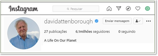 Instagram David Attenborough - É conosco