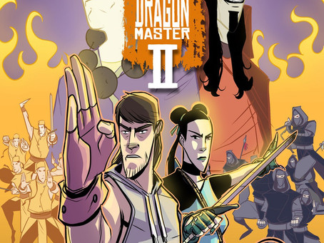 RISE OF THE KUNG FU DRAGON MASTER VOL 2: An Interview with CHRIS MANCINI via Twitter Spaces