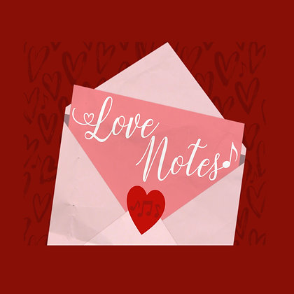 2.  Love Notes