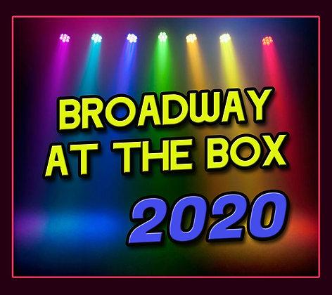 5.  Broadway at the Box 2020