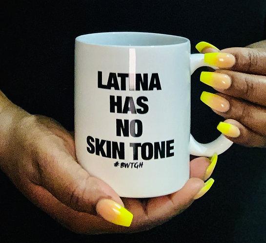 Latina Has No - Mug
